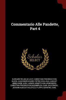 Commentario Alle Pandette, Part 4 by Burkard Wilhelm Leist image