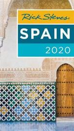 Rick Steves Spain 2020 by Rick Steves