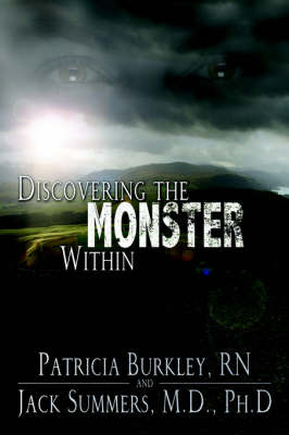 Discovering the Monster Within by RN, Patricia Burkley image