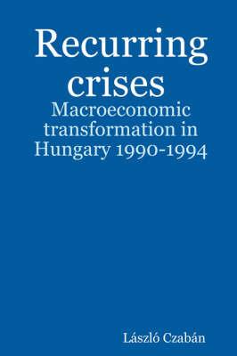 Recurring Crises by Laszlo Czaban image