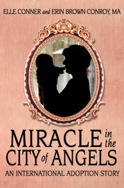 Miracle in the City of Angels by Elle Conner