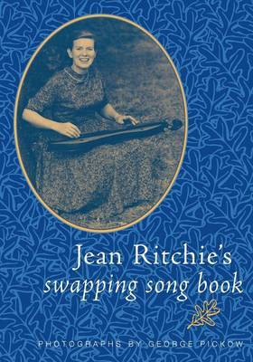 Jean Ritchie's Swapping Song Book by Jean Ritchie
