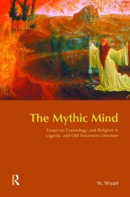 The Mythic Mind by Nicolas Wyatt