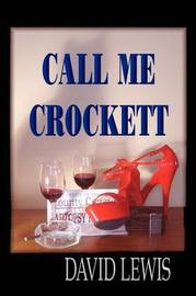 Call Me Crocket (Budget Edition) by David Lewis image
