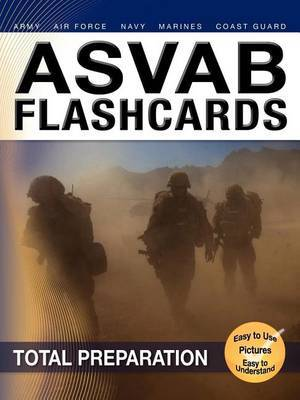 ASVAB Armed Services Vocational Aptitude Battery Flashcards by Sharon A Wynne