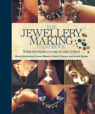 The Jewellery Making Handbook by Sharon McSwiney