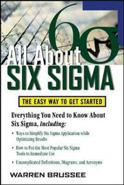 All About Six Sigma by Warren Brussee