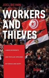 Workers and Thieves by Joel Beinin