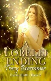 A Lorelei Ending by Tracy Broemmer image
