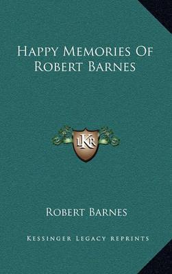 Happy Memories of Robert Barnes by Robert Barnes image