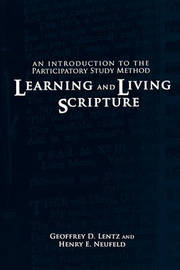 Learning and Living Scripture by Geoffrey D Lentz