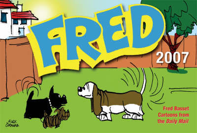 Fred Basset 2007 by Alex Graham
