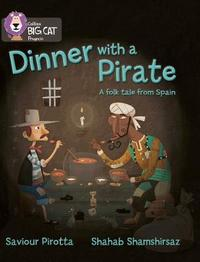 Dinner with a Pirate by Saviour Pirotta