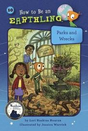 Parks and Wrecks (Book 10) by Lori Haskins Houran