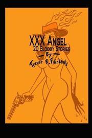 XXX Angel by Trevor R Fairbanks