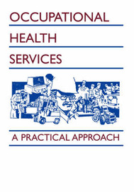 Occupational Health Services by Tee L Guidotti