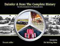 Daimler & Benz: The Complete History by Dennis Adler