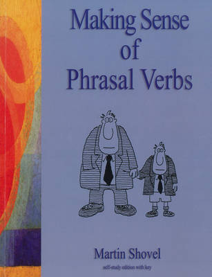Making Sense of Phrasal Verbs by Martin Shovel image