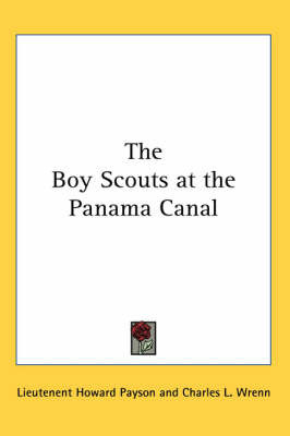 The Boy Scouts at the Panama Canal by Lieutenent Howard Payson image