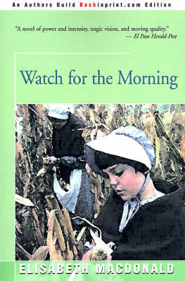 Watch for the Morning by Consultant Emeritus Elisabeth MacDonald (Guy's Hospital, London)