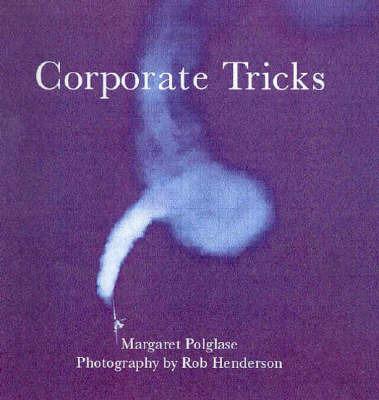 Corporate Tricks by Margaret Polglase