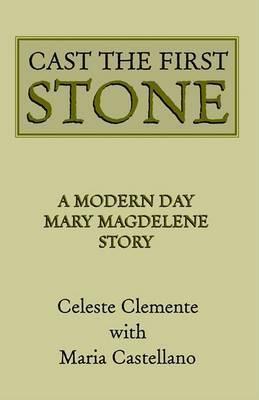 Cast the First Stone by Maria Swiatek