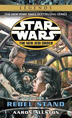 Star Wars: The New Jedi Order - Enemy Lines - Rebel Stand by Aaron Allston image