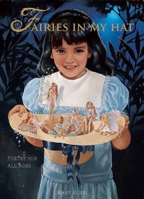 Fairies in My Hat: Poetry for All Ages by Mary Koski, Ed.D. image