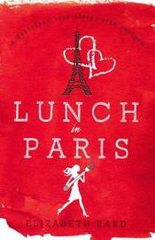 Lunch In Paris A Love Story With Recipes by Elizabeth Bard image