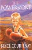 The Power of One (Young Reader's Edition) by Bryce Courtenay