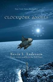 Clockwork Angels by Neil Peart