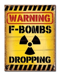 Warning F-Bombs - Retro Tin Sign