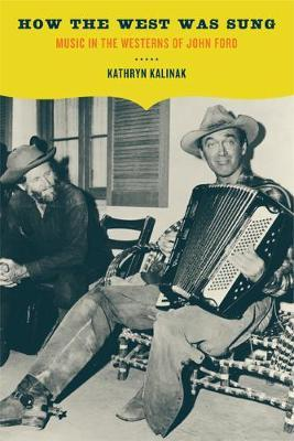 How the West Was Sung by Kathryn Kalinak image