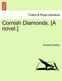Cornish Diamonds. [A Novel.] Vol. II. by Elizabeth Godfrey