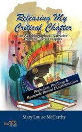 Releasing My Critical Chatter by Mary Louise McCarthy