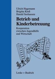 Betrieb Und Kinderbetreuung by Ulrich Hagemann