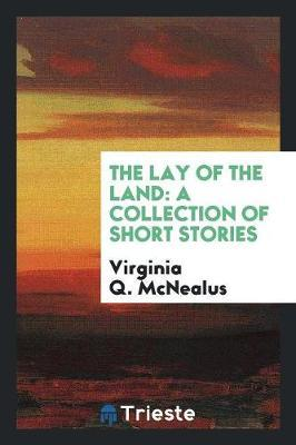 The Lay of the Land by Virginia Q McNealus image