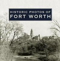 Historic Photos of Fort Worth image