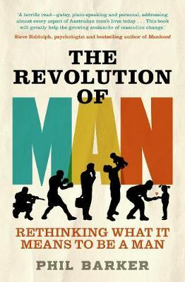 The Revolution of Man by Phil Barker