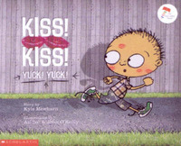 Kiss Kiss, Yuck Yuck by Kyle Mewburn image