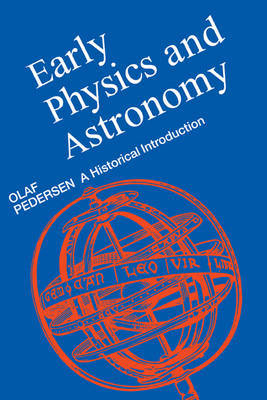 Early Physics and Astronomy by Olaf Pedersen image