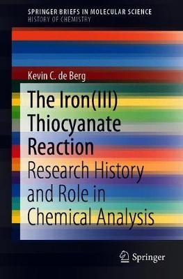 The Iron(III) Thiocyanate Reaction by Kevin C. de Berg