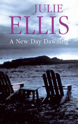 New Day Dawning by Julie Ellis