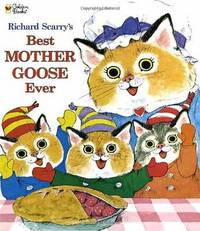 Richard Scarry's Best Mother Goose Ever by Richard Scarry image