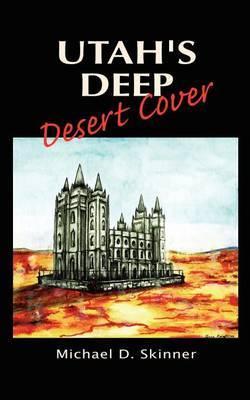 Utah's Deep Desert Cover by Michael D. Skinner image
