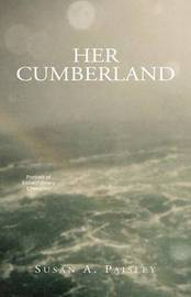 Her Cumberland by Susan Anne Paisley image