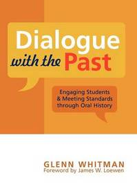 Dialogue with the Past by Glenn Whitman