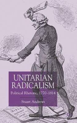 Unitarian Radicalism by Stuart Andrews image