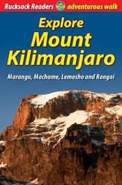 Explore Mount Kilimanjaro by Jacquetta Megarry