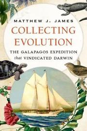 Collecting Evolution by Matthew J James